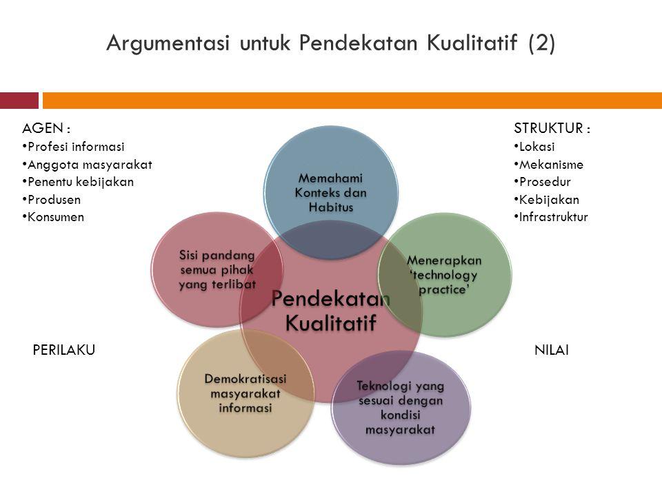 Argumentasi untuk Pendekatan Kualitatif (2)
