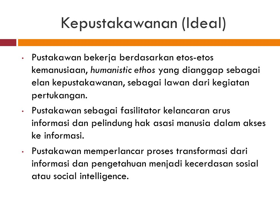 Kepustakawanan (Ideal)