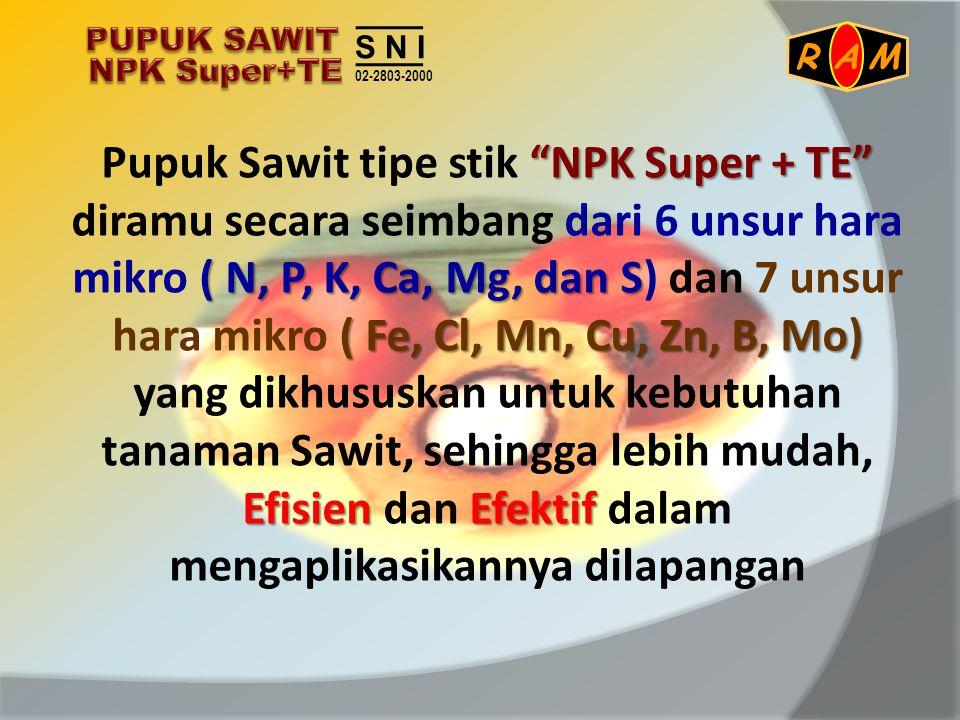 PUPUK SAWIT NPK Super+TE. S N I. 02-2803-2000. A. R. M.
