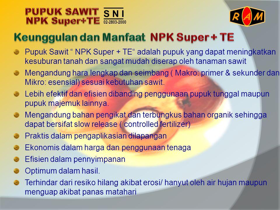 Keunggulan dan Manfaat NPK Super + TE