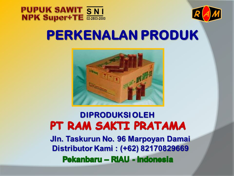 Jln. Taskurun No. 96 Marpoyan Damai Pekanbaru – RIAU - Indonesia