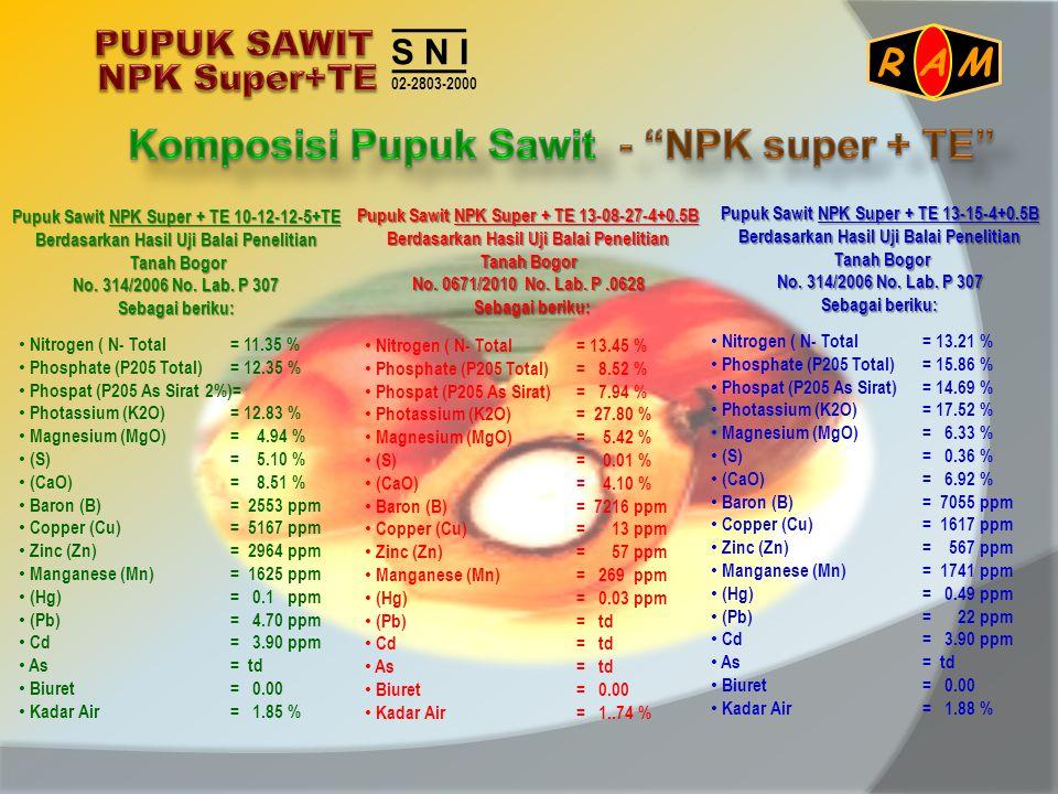 Komposisi Pupuk Sawit - NPK super + TE