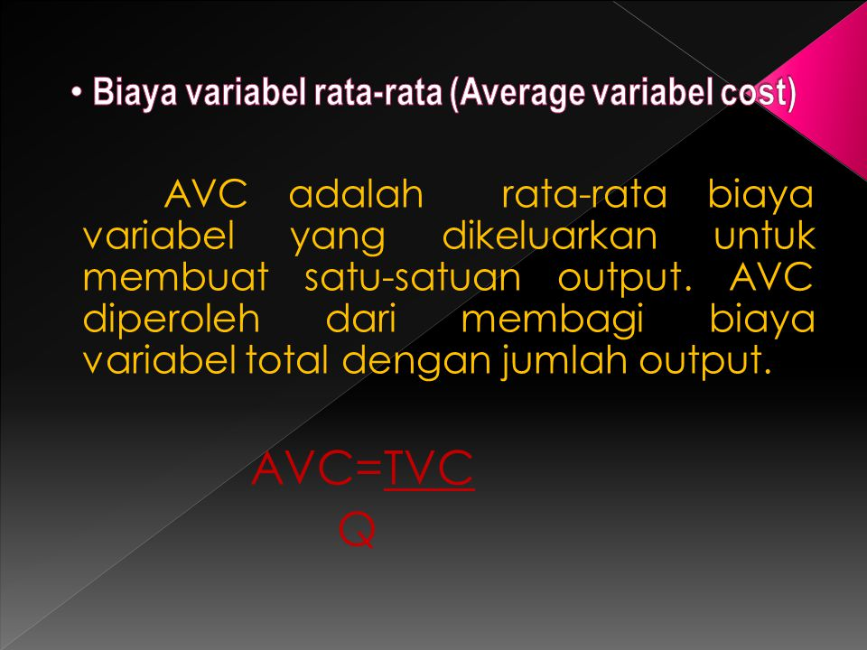 Biaya variabel rata-rata (Average variabel cost)