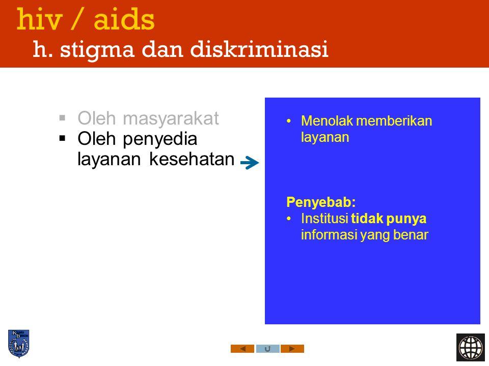 hiv / aids h. stigma dan diskriminasi