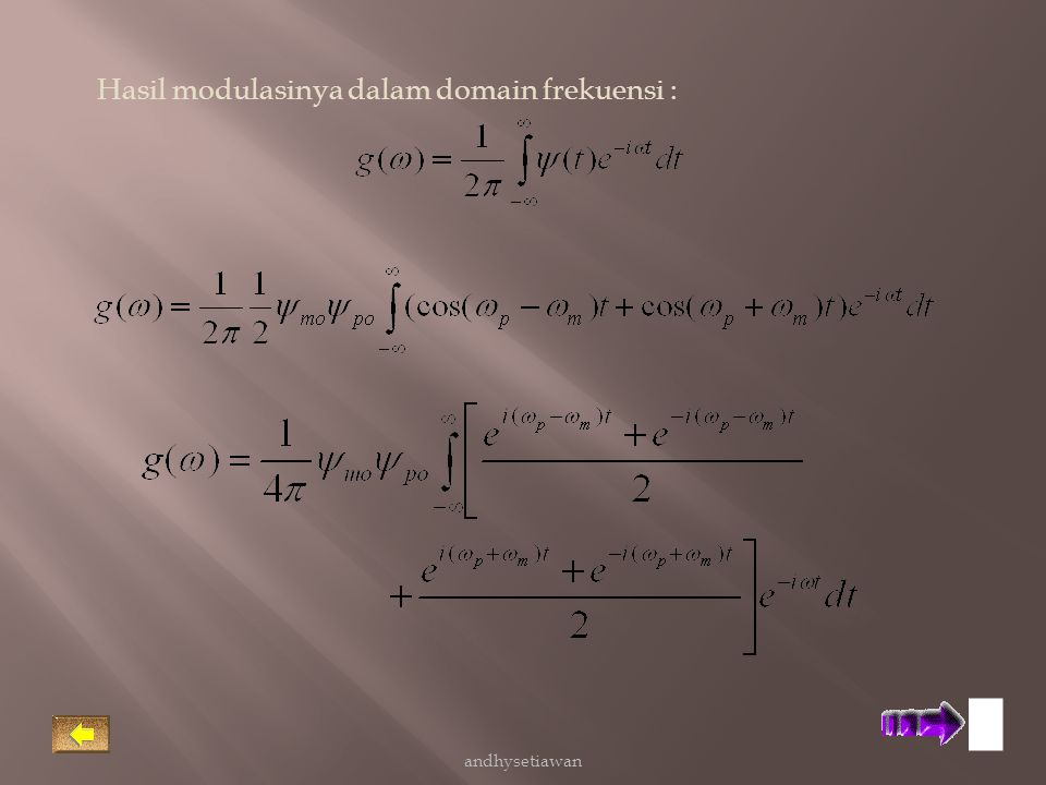 Hasil modulasinya dalam domain frekuensi :