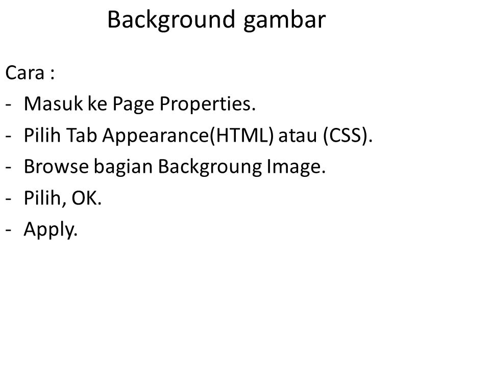 Background gambar Cara : Masuk ke Page Properties.