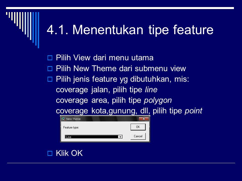 4.1. Menentukan tipe feature