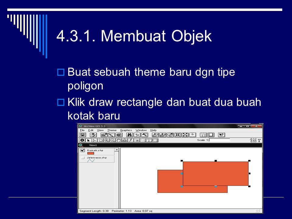 4.3.1. Membuat Objek Buat sebuah theme baru dgn tipe poligon