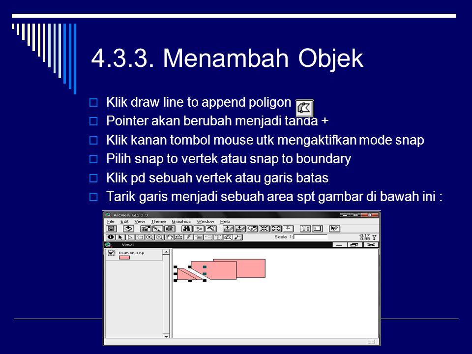 4.3.3. Menambah Objek Klik draw line to append poligon