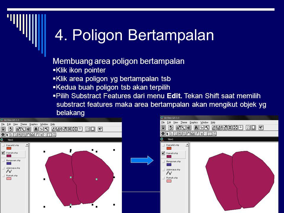 4. Poligon Bertampalan Membuang area poligon bertampalan