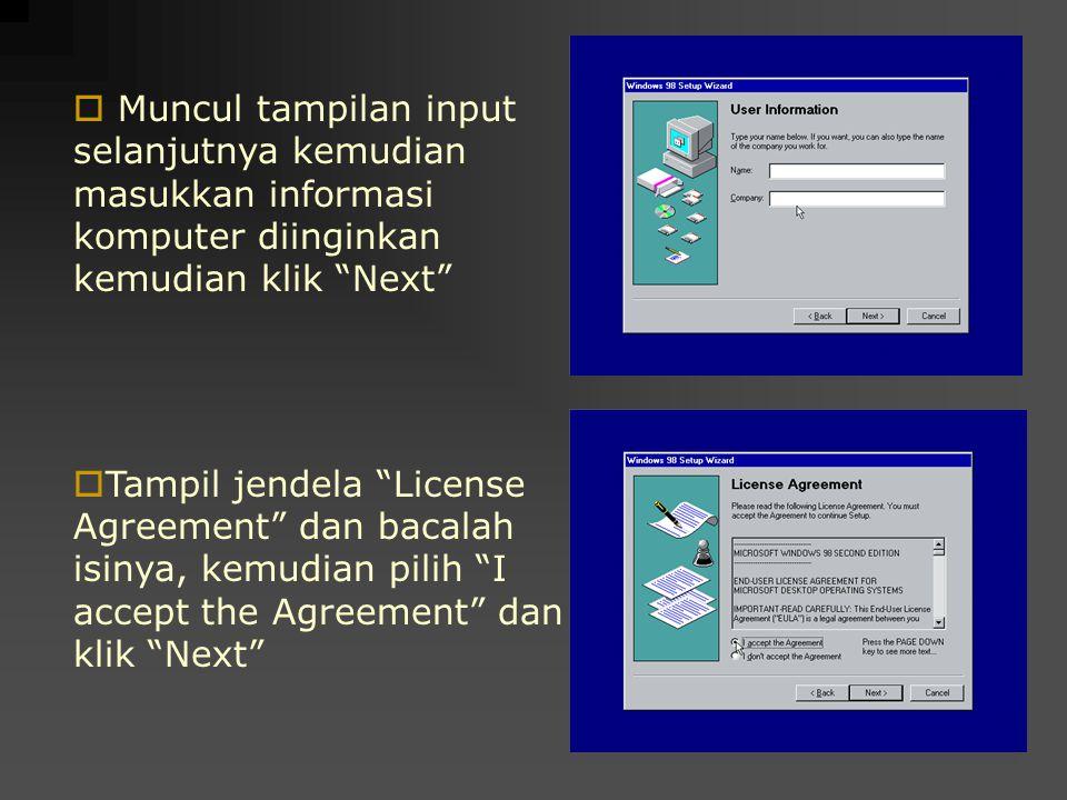 Muncul tampilan input selanjutnya kemudian masukkan informasi komputer diinginkan kemudian klik Next