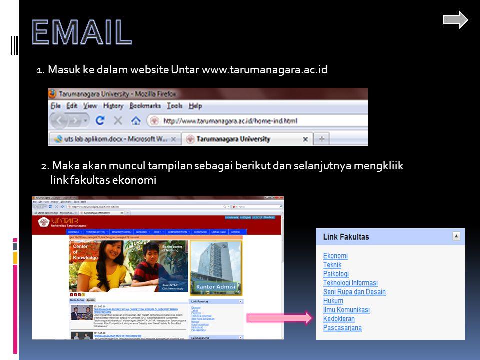 EMAIL 1. Masuk ke dalam website Untar www.tarumanagara.ac.id