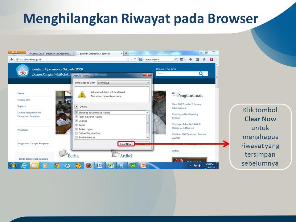 Menghilangkan Riwayat pada Browser