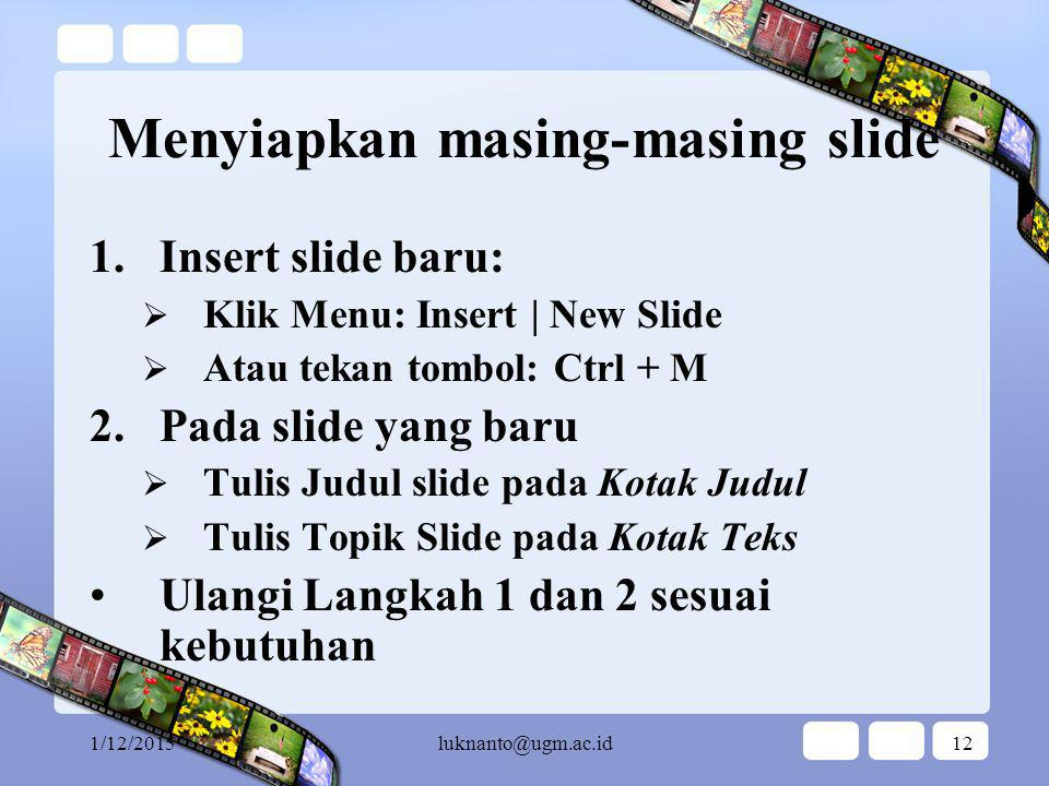 Menyiapkan masing-masing slide
