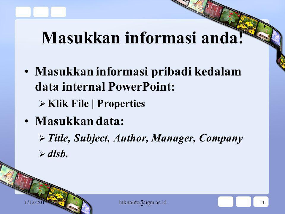 Masukkan informasi anda!