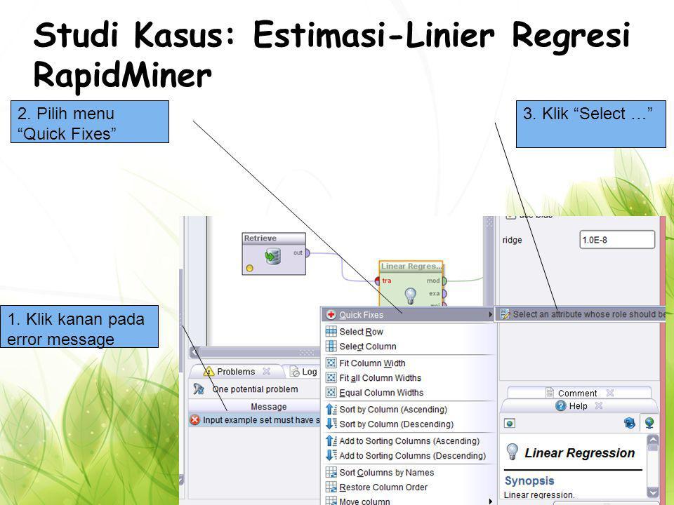 Studi Kasus: Estimasi-Linier Regresi RapidMiner