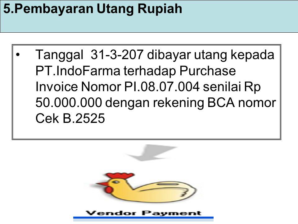 5.Pembayaran Utang Rupiah
