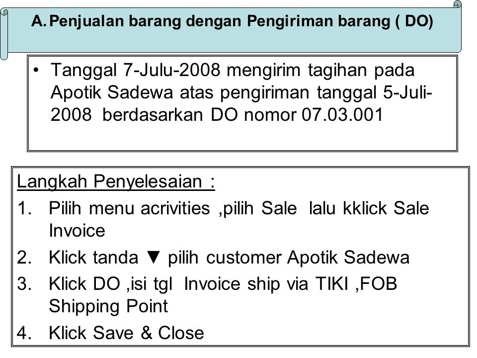 Penjualan barang dengan Pengiriman barang ( DO)