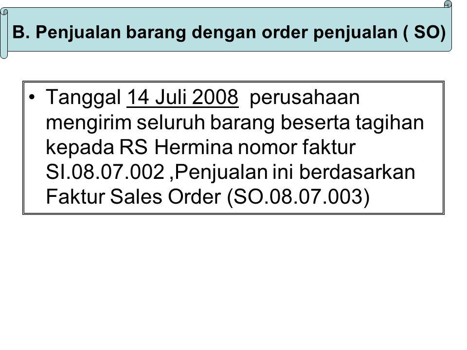 B. Penjualan barang dengan order penjualan ( SO)