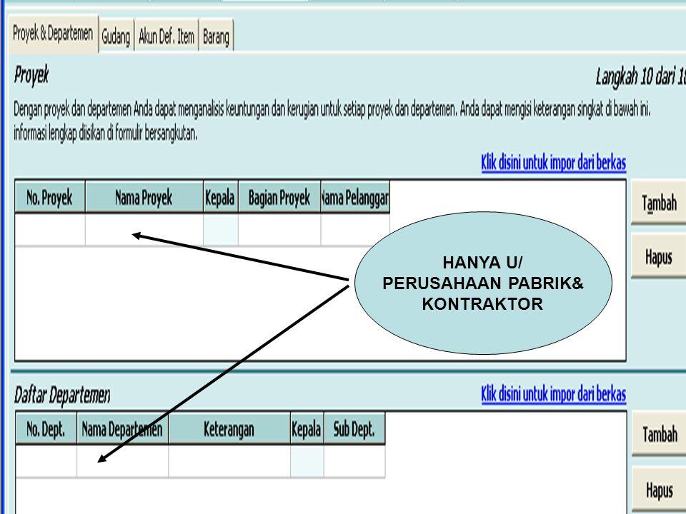 HANYA U/ PERUSAHAAN PABRIK& KONTRAKTOR