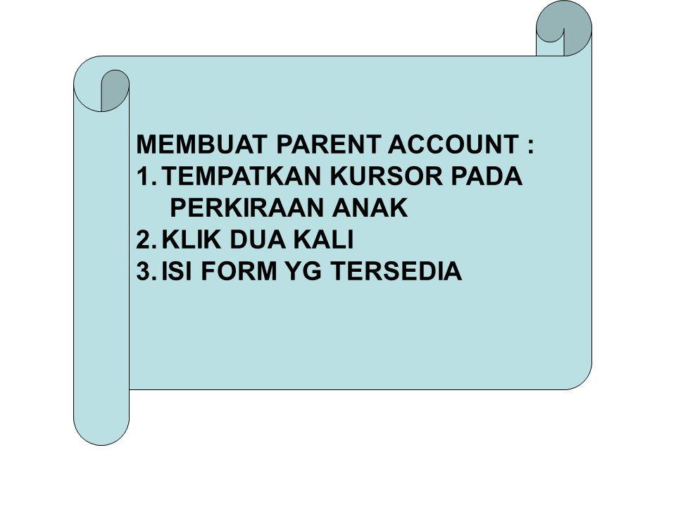 MEMBUAT PARENT ACCOUNT :