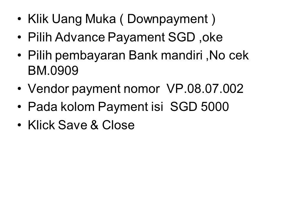 Klik Uang Muka ( Downpayment )