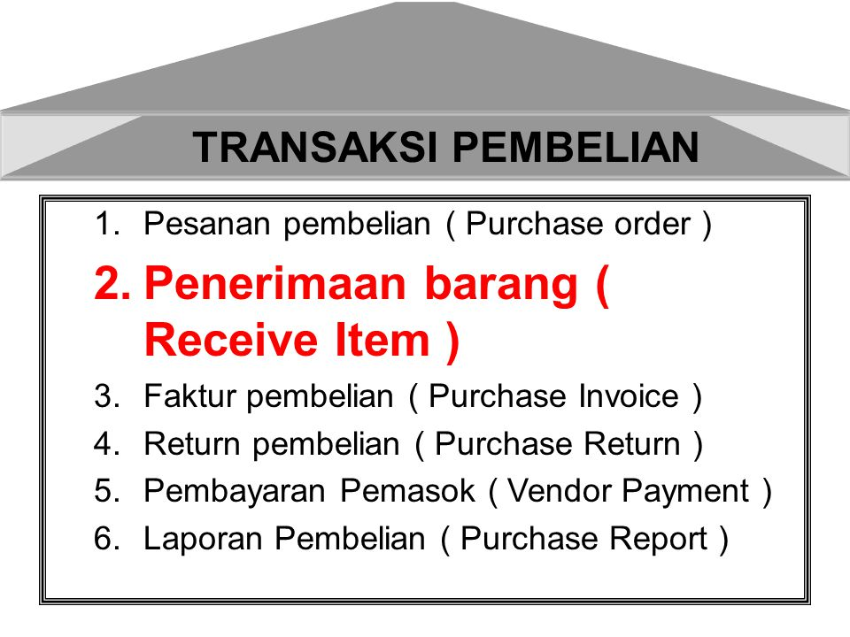 Penerimaan barang ( Receive Item )