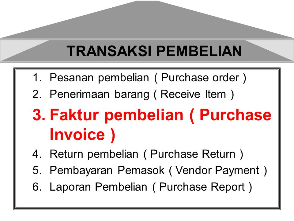 Faktur pembelian ( Purchase Invoice )