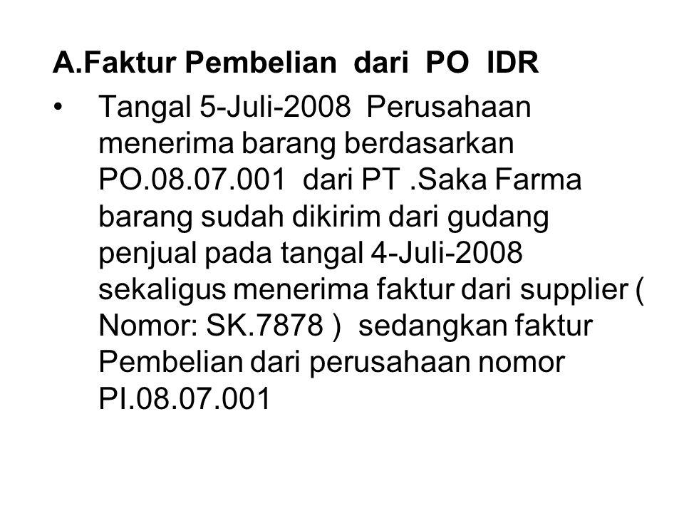 A.Faktur Pembelian dari PO IDR