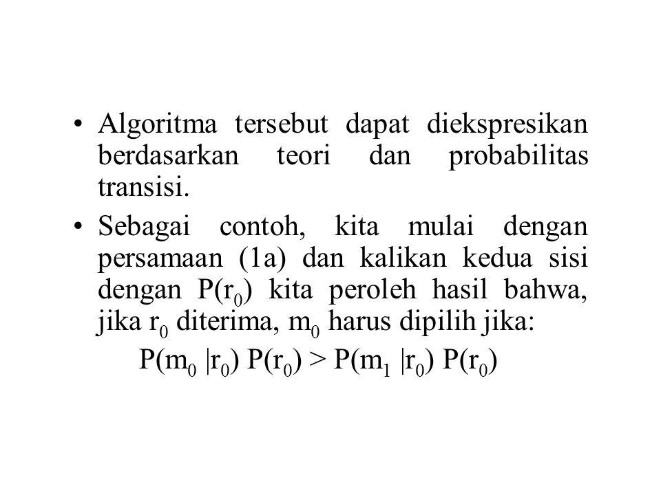 Algoritma tersebut dapat diekspresikan berdasarkan teori dan probabilitas transisi.