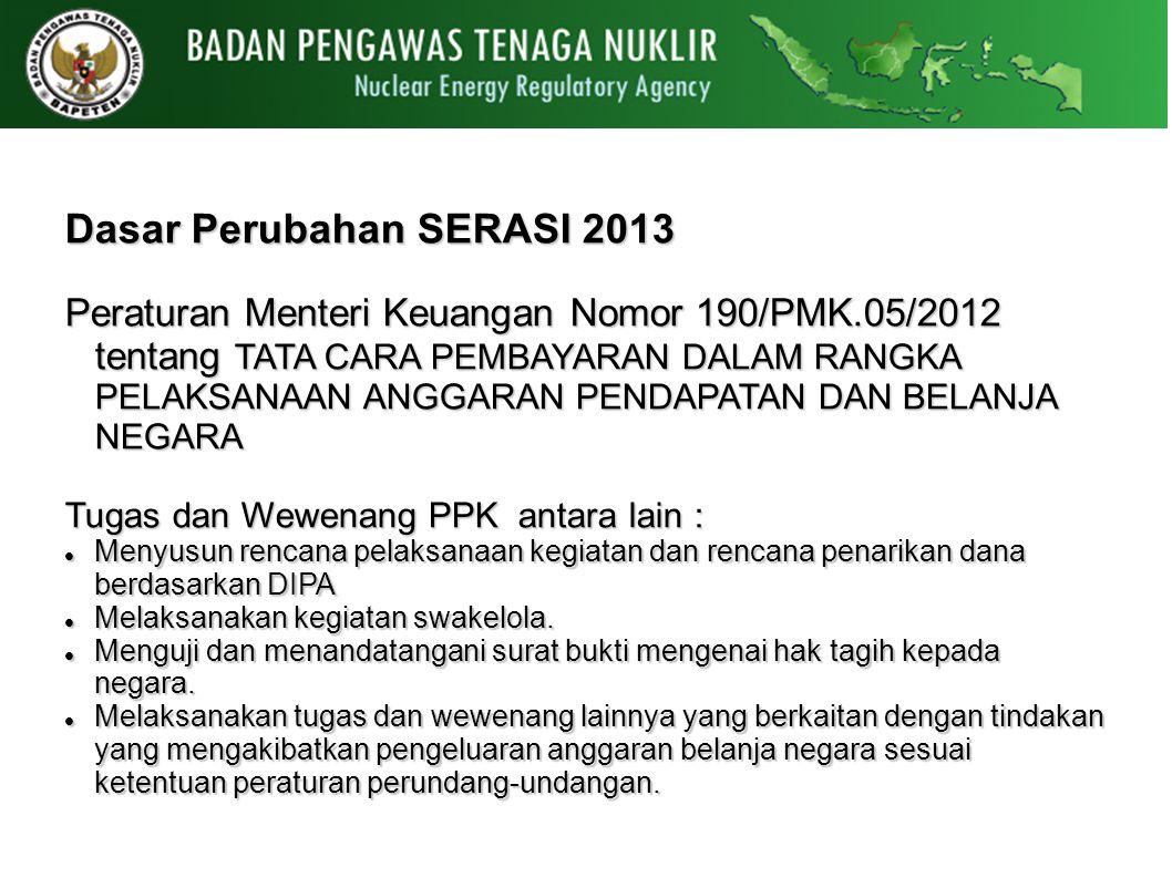 Dasar Perubahan SERASI 2013