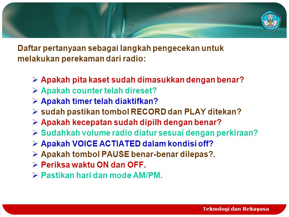 Daftar pertanyaan sebagai langkah pengecekan untuk
