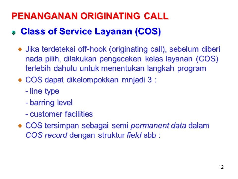 PENANGANAN ORIGINATING CALL