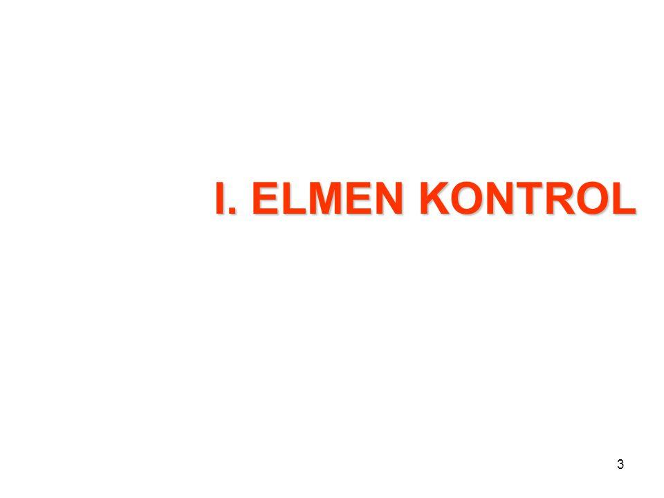 I. ELMEN KONTROL Catatan :