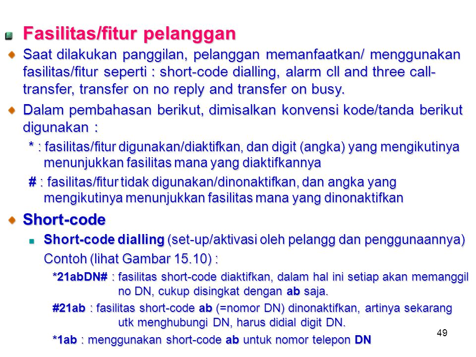 Fasilitas/fitur pelanggan