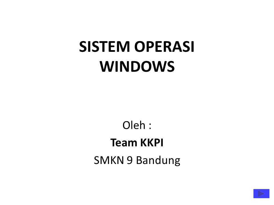 SISTEM OPERASI WINDOWS