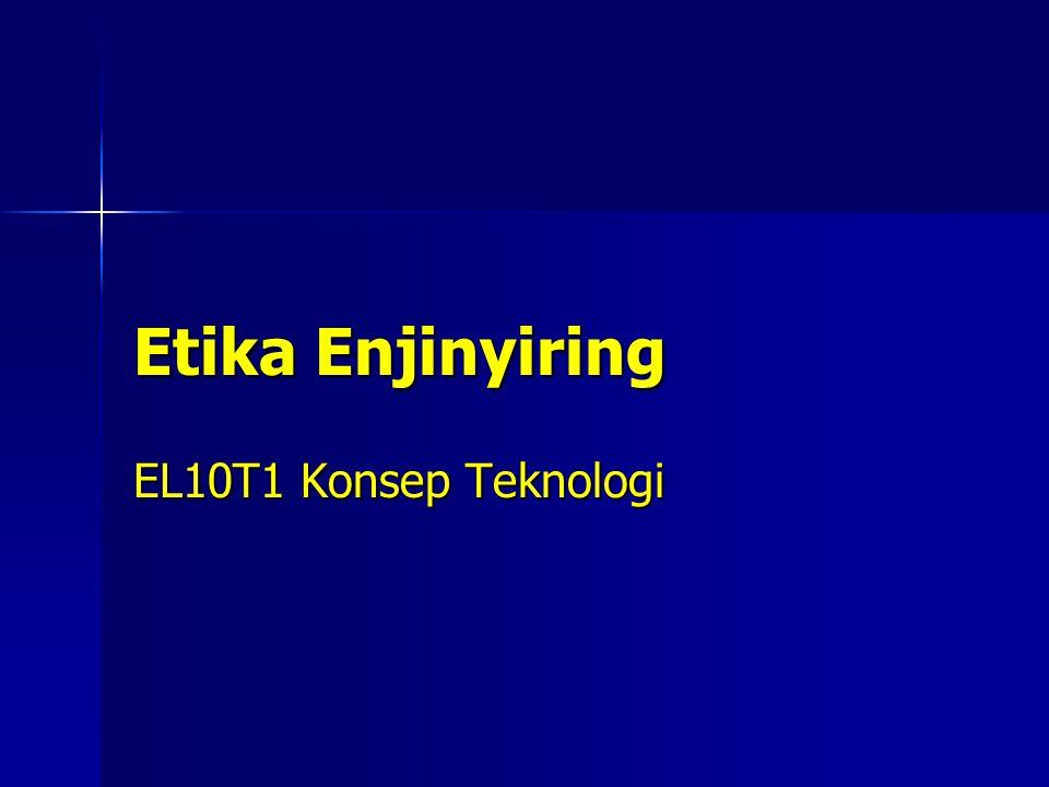 Etika Enjinyiring EL10T1 Konsep Teknologi