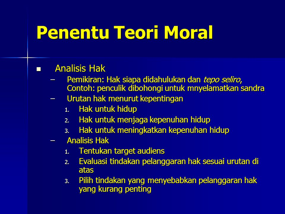 Penentu Teori Moral Analisis Hak