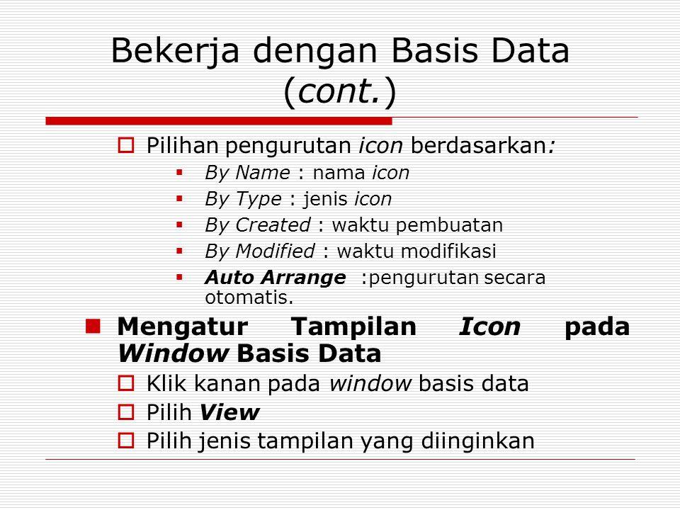 Bekerja dengan Basis Data (cont.)