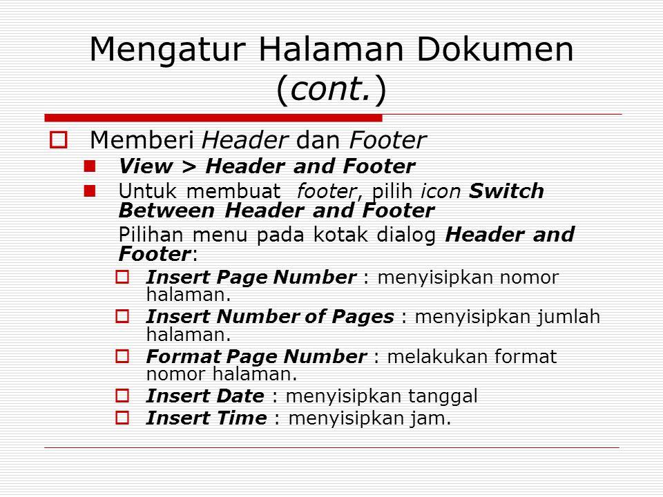 Mengatur Halaman Dokumen (cont.)