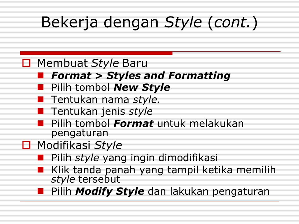 Bekerja dengan Style (cont.)
