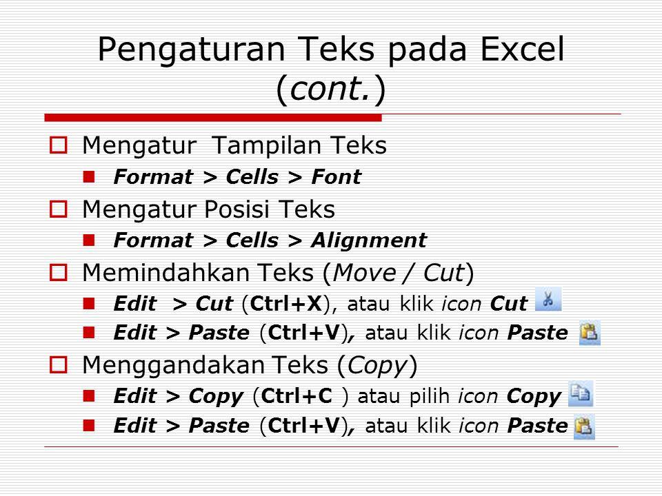 Pengaturan Teks pada Excel (cont.)