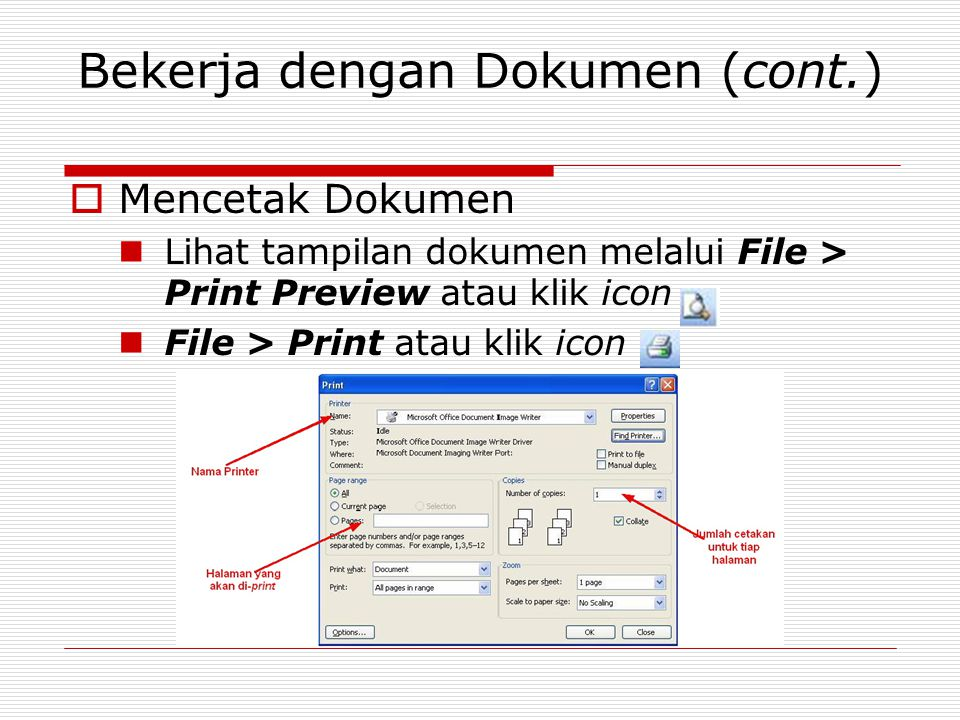 Bekerja dengan Dokumen (cont.)
