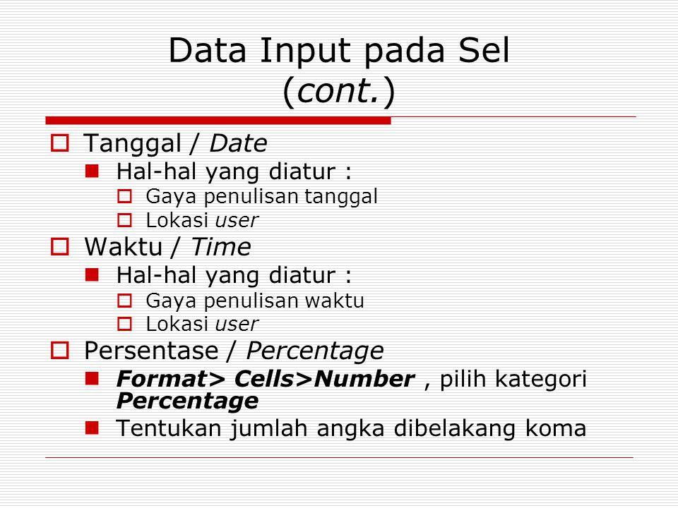 Data Input pada Sel (cont.)