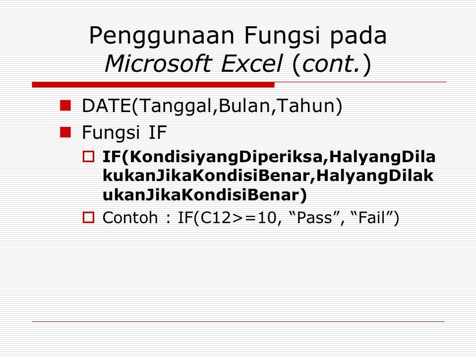 Penggunaan Fungsi pada Microsoft Excel (cont.)