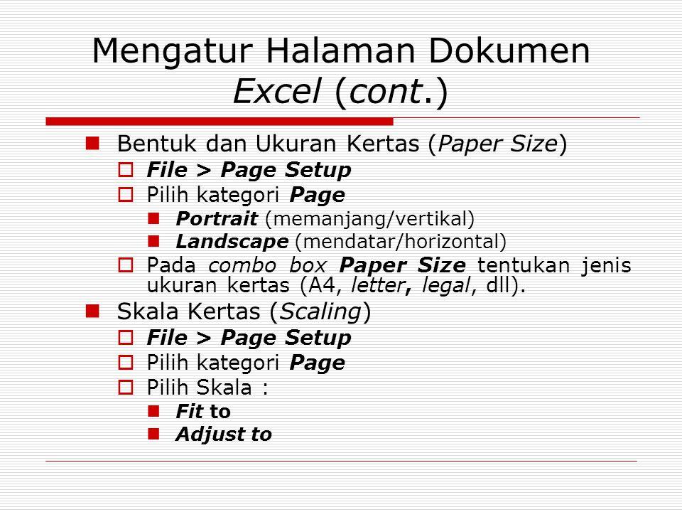 Mengatur Halaman Dokumen Excel (cont.)