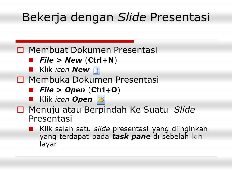 Bekerja dengan Slide Presentasi