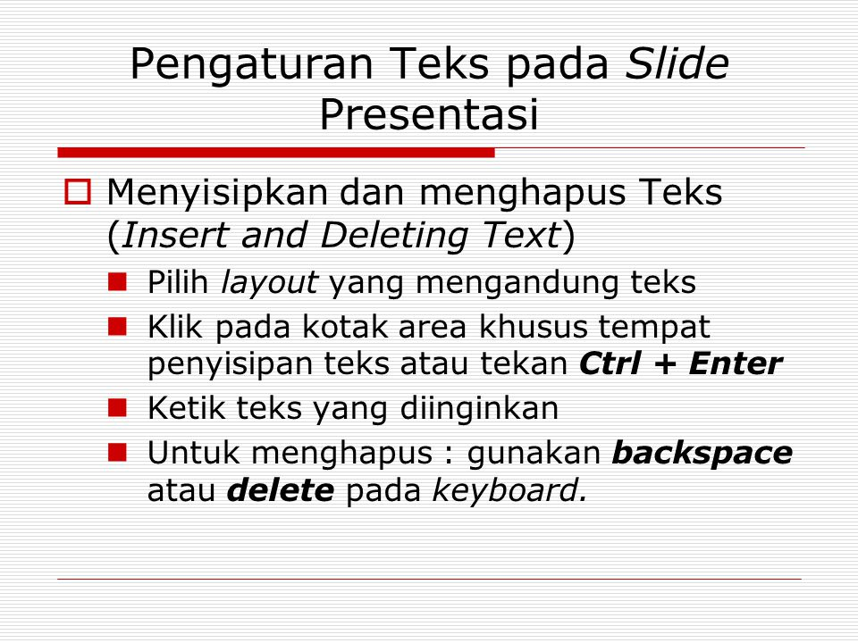 Pengaturan Teks pada Slide Presentasi