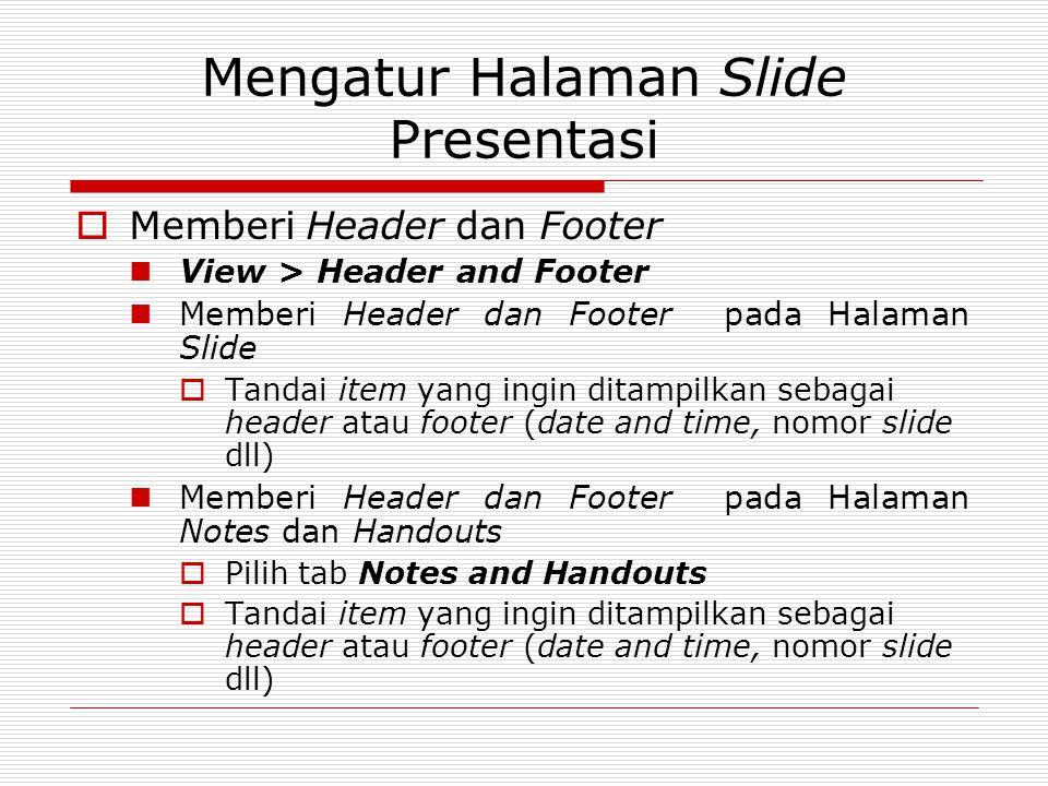 Mengatur Halaman Slide Presentasi
