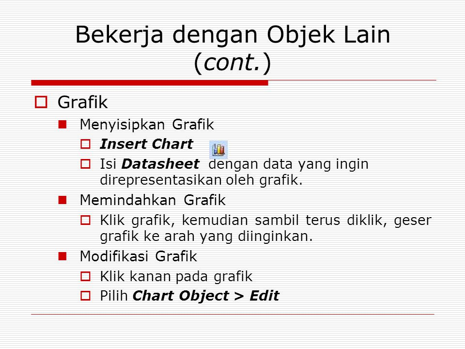 Bekerja dengan Objek Lain (cont.)